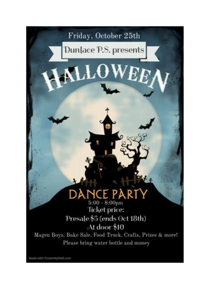 Halloween Dance-October 25th 5-8 p.m.