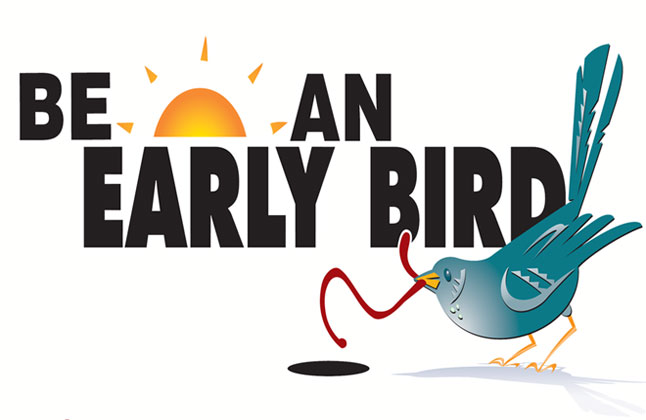 BE AN EARLY BIRD graphic