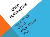Graphic Image that reads Coop Placements talk to us about your dream job